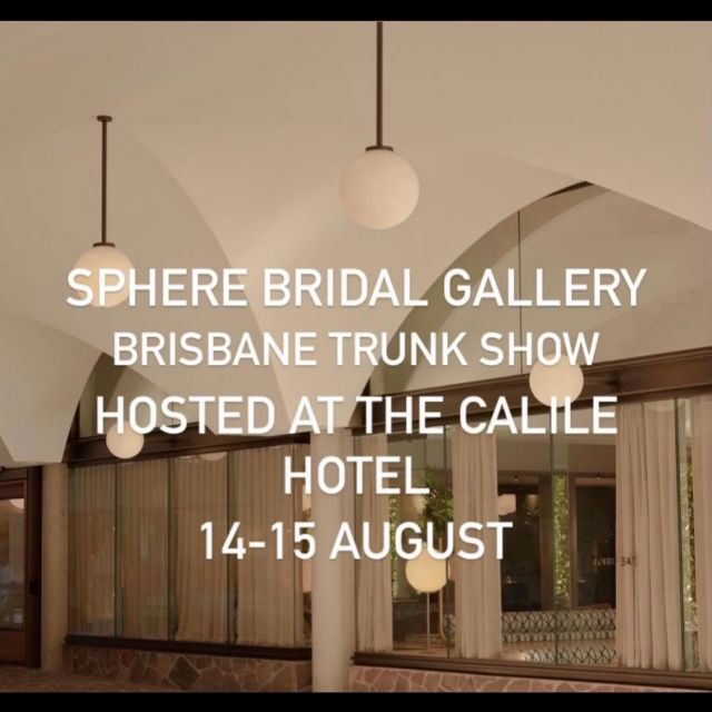 SPHERE X CALILE X BRISBANE  🤍POP UP post lock down 🤞  14th 15th August . Contact@spherebridalgallery for bookings